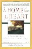 Book Cover A Home for the Heart: A Practical Guide to Intimate and Social Relationships