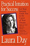Book Cover Practical Intuition for Success: Let Your Interests Guide You To the Career of Your Dreams