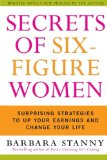 Book Cover Secrets of Six-Figure Women: Surprising Strategies to Up Your Earnings and Change Your Life