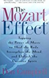 Book Cover The Mozart Effect: Tapping the Power of Music to Heal the Body, Strengthen the Mind, and Unlock the Creative Spirit