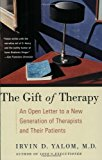 Book Cover The Gift of Therapy: An Open Letter to a New Generation of Therapists and Their Patients