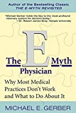 Book Cover The E-Myth Physician: Why Most Medical Practices Don't Work and What to Do About It