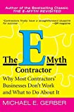 Book Cover The E-Myth Contractor: Why Most Contractors' Businesses Don't Work and What to Do About It