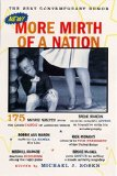 Book Cover More Mirth of a Nation : The Best Contemporary Humor