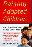 Book Cover Raising Adopted Children, Revised Edition: Practical Reassuring Advice for Every Adoptive Parent