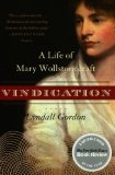 Book Cover Vindication: A Life of Mary Wollstonecraft