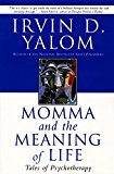 Book Cover Momma and the Meaning of Life: Tales of Psychotherapy