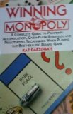 Book Cover Winning Monopoly: A Complete Guide to Property Accumulation, Cash Flow Strategy, and Negotiating Techniques When Playing the Best-Selling Board Game