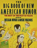 Book Cover The Big Book of New American Humor: The Best of the Past 25 Years