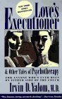 Book Cover Love's Executioner, and Other Tales of Psychotherapy