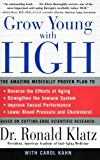 Book Cover Grow Young with HGH: The Amazing Medically Proven Plan to Reverse Aging