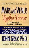 Book Cover Mars and Venus Together Forever: A Practical Guide to Creating Lasting Intimacy