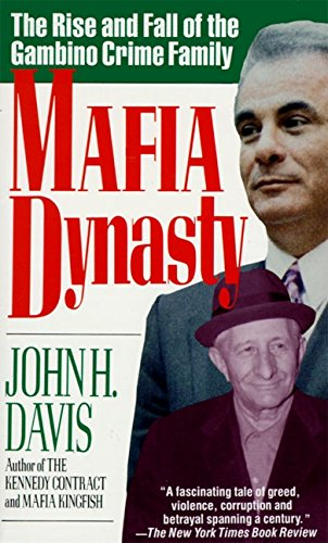 Book Cover Mafia Dynasty: The Rise and Fall of the Gambino Crime Family