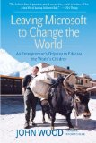 Book Cover Leaving Microsoft to Change the World: An Entrepreneur's Odyssey to Educate the World's Children