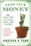 Book Cover Grow Your Money!: 101 Easy Tips to Plan, Save, and Invest