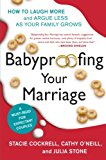 Book Cover Babyproofing Your Marriage: How to Laugh More and Argue Less As Your Family Grows