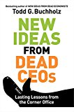 Book Cover New Ideas from Dead CEOs: Lasting Lessons from the Corner Office