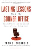 Book Cover Lasting Lessons from the Corner Office: Essential Wisdom from the Twentieth Century's Greatest Entrepreneurs