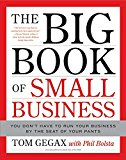 Book Cover The Big Book of Small Business: You Don't Have to Run Your Business by the Seat of Your Pants