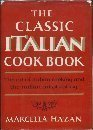 Book Cover The Classic Italian Cook Book: The Art of Italian Cooking and the Italian Art of Eating