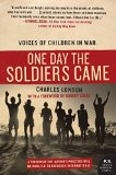Book Cover One Day the Soldiers Came: Voices of Children in War