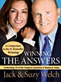 Book Cover Winning: The Answers: Confronting 74 of the Toughest Questions in Business Today