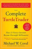 Book Cover The Complete TurtleTrader: How 23 Novice Investors Became Overnight Millionaires