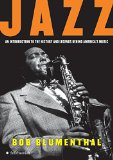 Book Cover Jazz: An Introduction to the History and Legends Behind America's Music