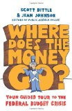 Book Cover Where Does the Money Go?: Your Guided Tour to the Federal Budget Crisis