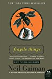 Book Cover Fragile Things: Short Fictions and Wonders (P.S.)