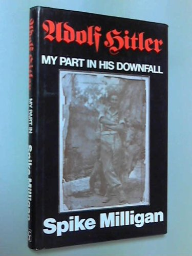 Book Cover Adolf Hitler: My Part in His Downfall