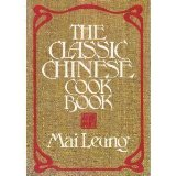Book Cover The classic Chinese cook book