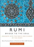 Book Cover Rumi: Bridge to the Soul: Journeys into the Music and Silence of the Heart