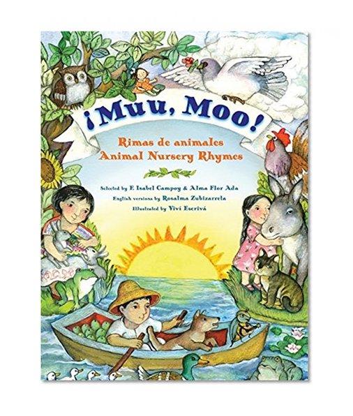 Book Cover Muu, Moo!: Rimas de animales/Animal Nursery Rhymes (Spanish Edition)