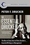 Book Cover The Essential Drucker: The Best of Sixty Years of Peter Drucker's Essential Writings on Management (Collins Business Essentials)