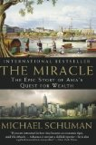 Book Cover The Miracle: The Epic Story of Asia's Quest for Wealth