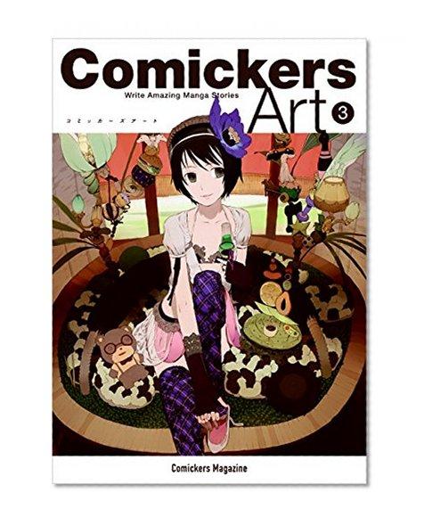 Book Cover Comickers Art 3: Write Amazing Manga Stories