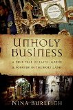 Book Cover Unholy Business: A True Tale of Faith, Greed and Forgery in the Holy Land
