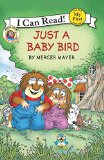 Book Cover Little Critter: Just a Baby Bird (My First I Can Read)