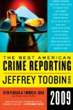 Book Cover The Best American Crime Reporting 2009