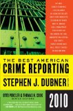 Book Cover The Best American Crime Reporting 2010