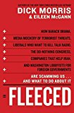 Book Cover Fleeced: How Barack Obama, Media Mockery of Terrorist Threats, Liberals Who Want to Kill Talk Radio, the Do-Nothing Congress, Companies That Help Iran, and Washington Lobbyists for Foreign Governments Are Scamming Us ... and What to Do About It