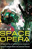 Book Cover The New Space Opera 2: All-new stories of science fiction adventure