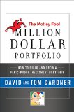 Book Cover The Motley Fool Million Dollar Portfolio: How to Build and Grow a Panic-Proof Investment Portfolio