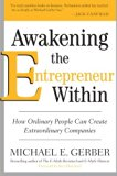 Book Cover Awakening the Entrepreneur Within: How Ordinary People Can Create Extraordinary Companies