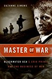 Book Cover Master of War: Blackwater USA's Erik Prince and the Business of War