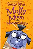 Book Cover Molly Moon & the Monster Music