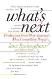 Book Cover What's Next: Predictions from 50 of America's Most Compelling People