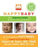 Book Cover HappyBaby: The Organic Guide to Baby's First 24 Months