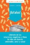 Book Cover Botalos!: Liberate de las relaciones negativas y llena tu vida con buenas amistades, amor y salud (Adelante) (Spanish Edition)